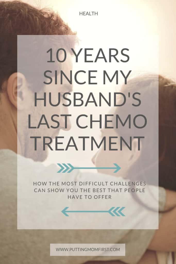 10 years since my husband's last chemo treatment