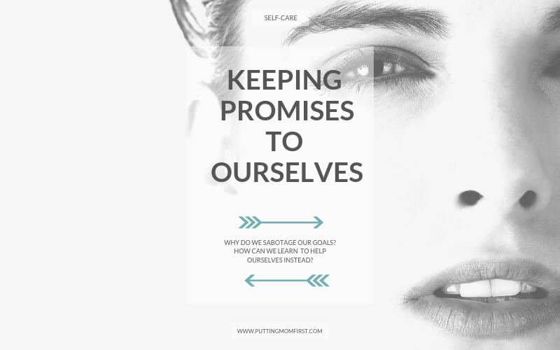 Keeping promises to ourselves: why do we sabotage ourselves